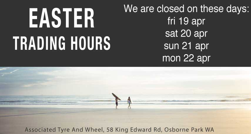 Easter trading hours wheels and tyres perth